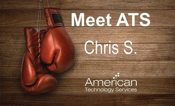 ATS Employee Feature - Chris S.